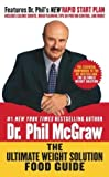 The Ultimate Weight Solution Food Guide, Phil McGraw, 0743490398