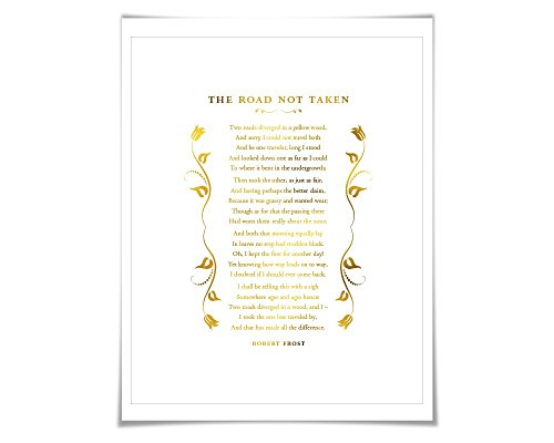 The Road Not Taken Gold Foil Art Print. 7 Foil Colours. Robert Frost. Graduation Gift. Motivational Poster. Literary Quote