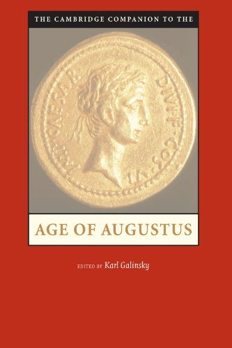 The Cambridge Companion to the Age of Augustus (Cambridge Companions to the Ancient World)