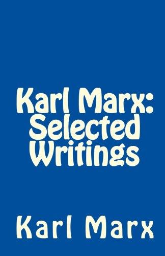 Karl Marx: Selected Writings