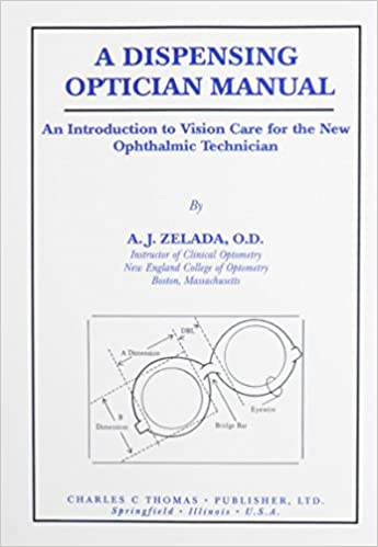72f42f009d0a33 A Dispensing Optician Manual  An Introduction to Vision Care for the ...