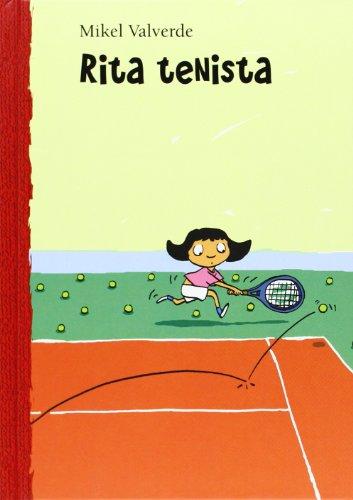 Rita Tenista (El Mundo De Rita) (Spanish Edition)