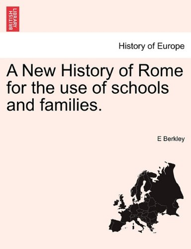 A New History of Rome for the use of schools and families. ebook