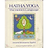 Hatha Yoga - The Hidden Language, Sivananda Radha, 0931454123
