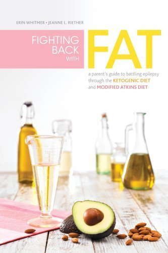 Fighting Back with Fat by Whitmer, Erin, Riether, Jeanne L., Kossoff MD, Eric H. (2012) Paperback