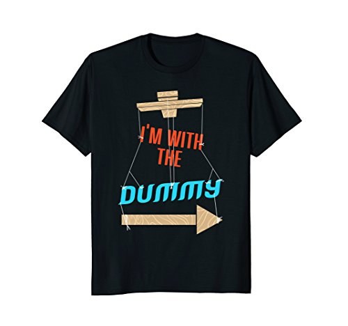 I'm With The Dummy Ventriloquist T-Shirt ()