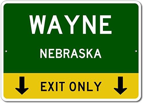 "Wayne, Nebraska US - This Exit Only - Custom City State Aluminum Street Sign - Green - 12""x18"""