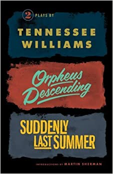 Orpheus Descending and Suddenly Last Summer (New Directions Books) by Williams, Tennessee (2012)