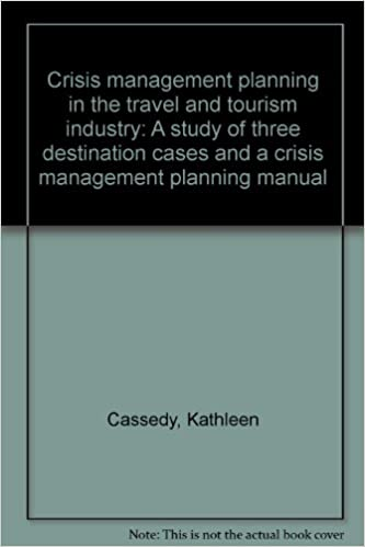 Crisis Management in the Tourism Industry