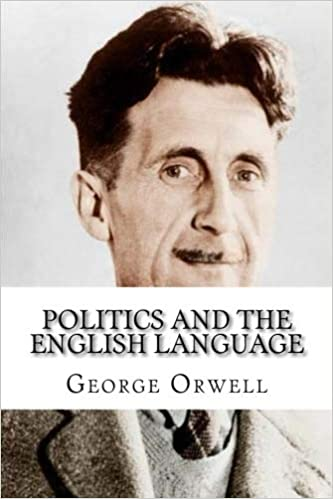 amazoncom politics and the english language   amazoncom politics and the english language  george  orwell books