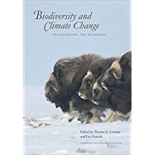 Biodiversity and Climate Change: Transforming the Biosphere