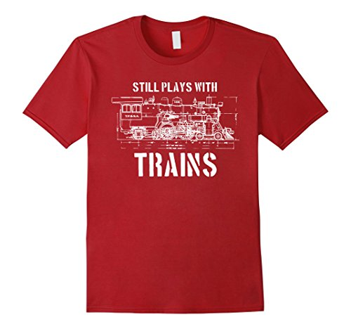 mens-still-plays-with-trains-t-shirt-model-railroad-locomotive-2xl-cranberry