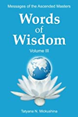 WORDS of WISDOM. Volume 3: Messages of Ascended Masters Paperback