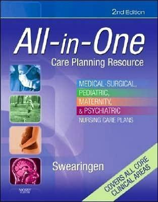 Read Online Pamela L. Swearingen RN's All-in-One Care Planning Resource 2nd(Second) edition(All-in-One Care Planning Resource: Medical-Surgical, Pediatric, Maternity, and Psychiatric Nursing Care Plans [Paperback]) ebook