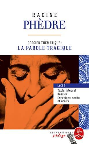 Phèdre Edition Pédagogique Dossier Thématique La