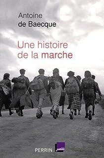 Une histoire de la marche par Baecque