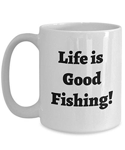 Life is Good Fishing Mug - Cool Coffee - Ideal Gift for Anglers, Dad, Brother, Boyfriend, Friend, Fishermen