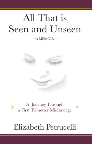 Amazon all that is seen and unseen a journey through a first all that is seen and unseen a journey through a first trimester miscarriage by fandeluxe Ebook collections