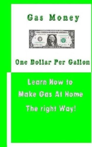 Gas Money One Dollar Per Gallon: How to save hundreds on gasoline