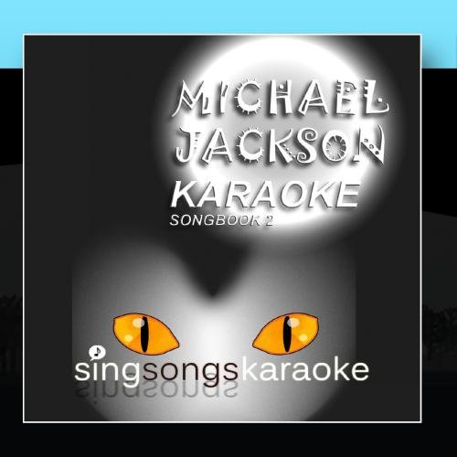 (The Michael Jackson Karaoke Songbook 2)
