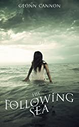 The Following Sea (English Edition)