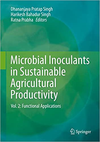 Bücher herunterladen ipad Microbial Inoculants in Sustainable Agricultural Productivity: Vol. 2: Functional Applications PDF RTF 8132226429