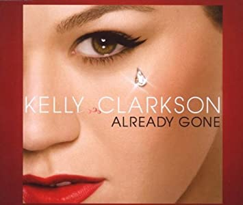 Already gone kelly clarkson mp3 download free.