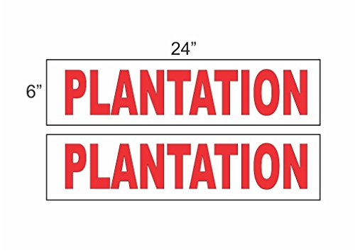 2 - 6x24 PLANTATION Real Estate Rider Sign Red