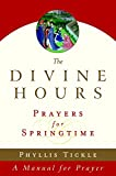 The Divine Hours (Volume Three): Prayers for