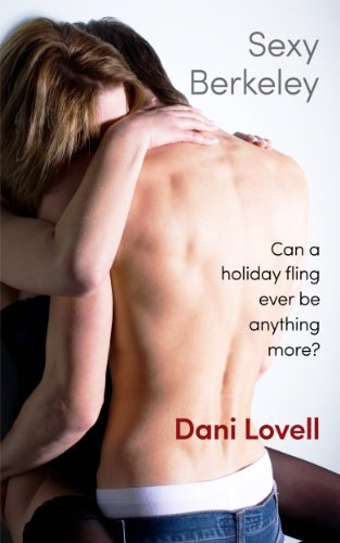 Sexy Berkeley (Sexy Series Book 1) by [Lovell, Dani]
