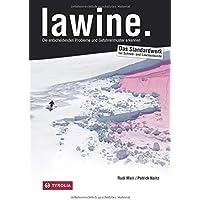 lawine.: Das Praxis-Handbuch von Rudi Mair und Patrick Nairz. Die entscheidenden Probleme und Gefahrenmuster erkennen. Das Standardwerk zur Schnee- und Lawinenkunde.