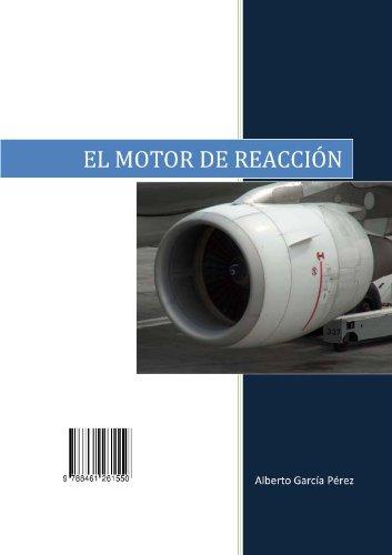 Descargar Libro El Motor De Reaccíon Alberto Garcia Perez