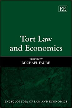 Tort Law and Economics (Encyclopedia of Law and Economics Series)