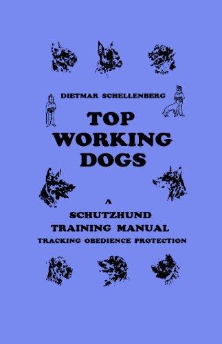 (Schutzhund Top Working Dogs, Training Manual)