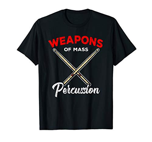 (Percussion Drumsticks T-Shirt Drummer Quote Apparel)