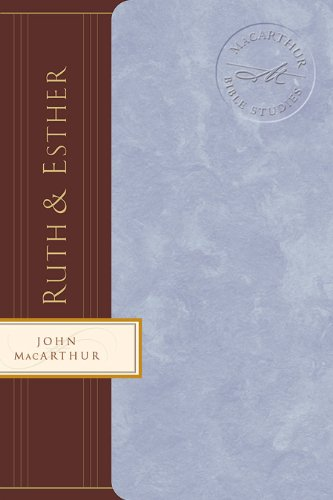 Ruth and esther macarthur bible studies kindle edition by john ruth and esther macarthur bible studies by macarthur john f fandeluxe Choice Image