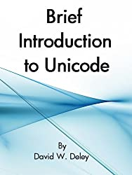 Brief Introduction to Unicode