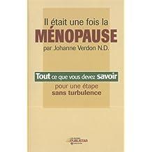 Il etait une fois la menopause