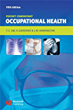 Occupational Health: Pocket Consultant