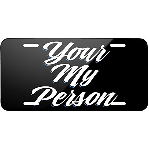 Neonblond Classic design Your My Person Metal License Plate -  plate-01-136940