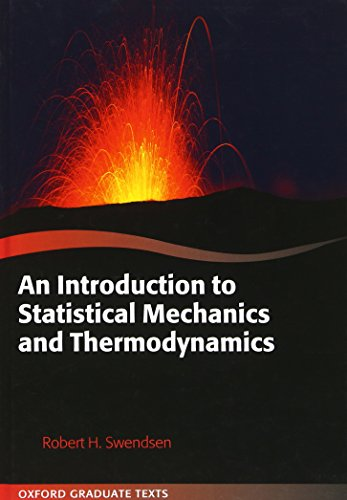 An Introduction to Statistical Mechanics and Thermodynamics (Oxford Graduate Texts)