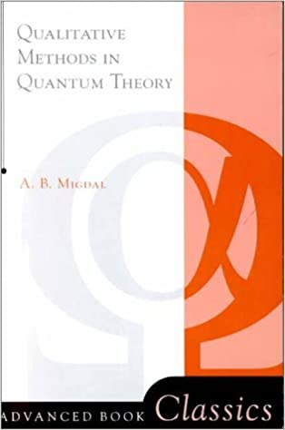 Book Qualitative Methods In Quantum Theory (Advanced Books Classics) by 0 Migdal (2000-06-23)