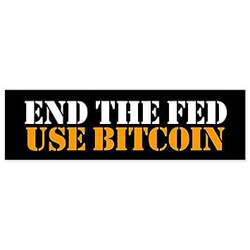 Car bumper sticker end the fed bitcoin litecoin liberty