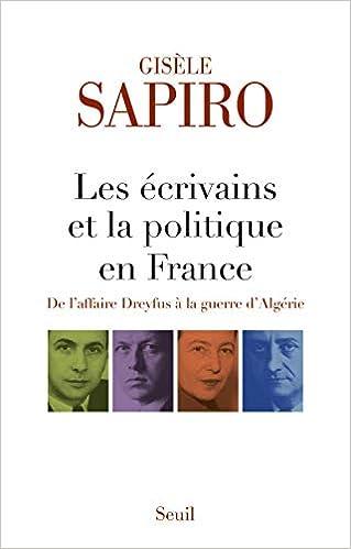 Amazon Fr Les Ecrivains Et La Politique En France Gisele
