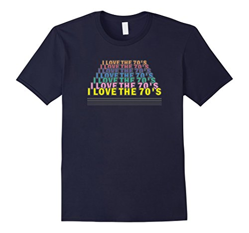 70s Outfits For Men - Mens I Love The 70s T-Shirt 1970s Retro Clothing & Disco Apparel Medium Navy