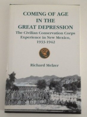 Download Coming of Age in the Great Depression: The Civilian Conservation Corps Experience in New Mexico, 1933-1942 pdf