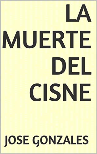 La muerte del cisne (Spanish Edition) - Kindle edition by ...