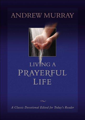 Living a Prayerful Life
