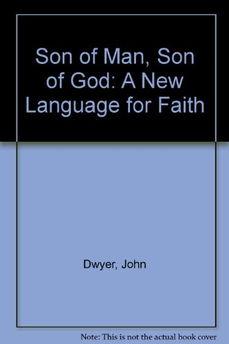Son of Man: Son of God : A New Language for Faith by Brand: Paulist Pr