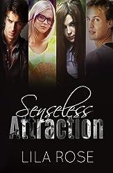 Senseless Attraction (English Edition)